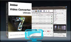 ImTOO Video Converter Ultimate Crack + Serial Code Full Version Free Download